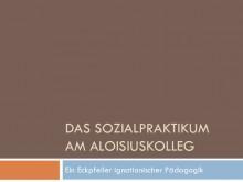 Präsentation: Das Sozialpraktikum am AKO (Folien)